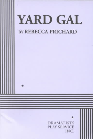 Yard Gal By Prichard, Rebecca
