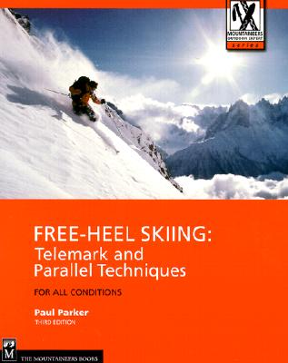 Free-Heel Skiing By Parker, Paul